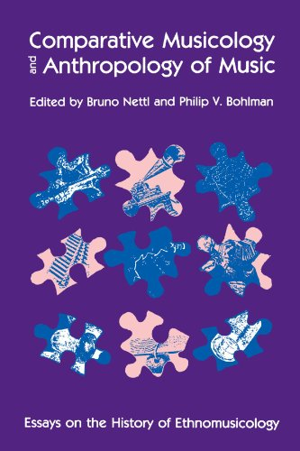 9780226574097: Comparative Musicology and Anthropology of Music: Essays on the History of Ethnomusicology (Chicago Studies in Ethnomusicology)