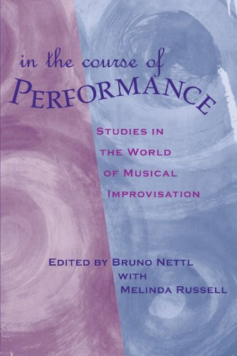9780226574110: In the Course of Performance: Studies in the World of Musical Improvisation (Chicago Studies in Ethnomusicology)