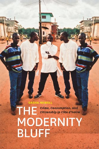 9780226575209: The Modernity Bluff: Crime, Consumption, and Citizenship in Cote d'Ivoire