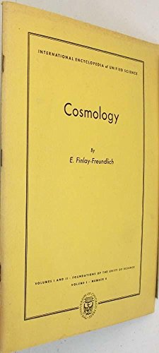 Cosmology (International Encyclopaedia of Unified Sciences): Freundlich, E.Finlay-