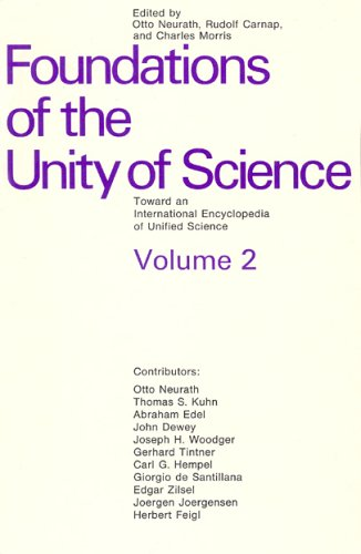 9780226575889: Foundations of the Unity of Science: Toward an International Encyclopedia of Unified Science, Vol. 2