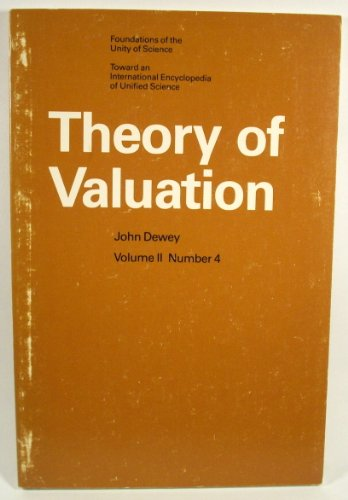 9780226575940: Theory of Valuation (International Encyclopaedia of Unified Sciences)