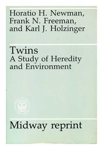 Twins: A study of heredity and environment (Midway reprint): Horatio Hackett Newman