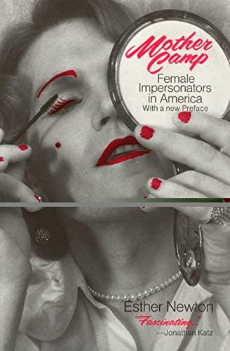 9780226577609: Mother Camp: Female Impersonators in America