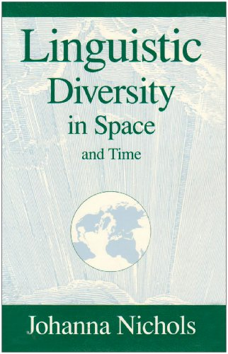 9780226580562: Linguistic Diversity in Space and Time