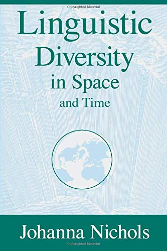 9780226580579: Linguistic Diversity in Space and Time