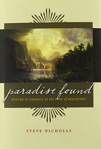 9780226583402: Paradise Found: Nature in America at the Time of Discovery