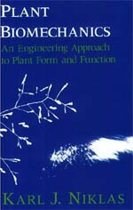 9780226586304: Plant Biomechanics: An Engineering Approach to Plant Form and Function