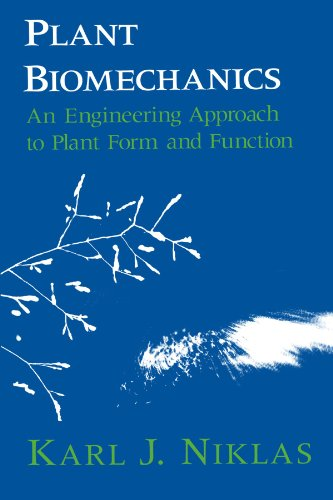 9780226586311: Plant Biomechanics: An Engineering Approach to Plant Form and Function