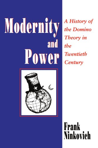 9780226586519: Modernity and Power: A History of the Domino Theory in the Twentieth Century