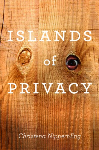 Islands of Privacy: Nippert-Eng, Christena E.