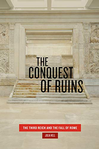 9780226588193: The Conquest of Ruins: The Third Reich and the Fall of Rome