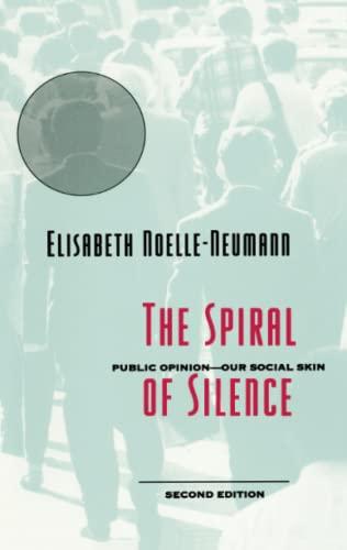 9780226589367: Spiral of Silence 2e