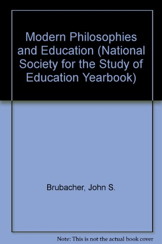 Modern Philosophies and Education (National Society for: Brubacher, John S.