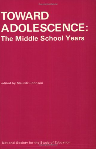 9780226600895: Toward Adolescence: The Middle School Years (National Society for the Study of Education)