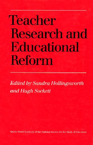 9780226601632: Teacher  Research and Educational Reform: Ninety-Third Yearbook of the National Society for the Study of Education, Part I