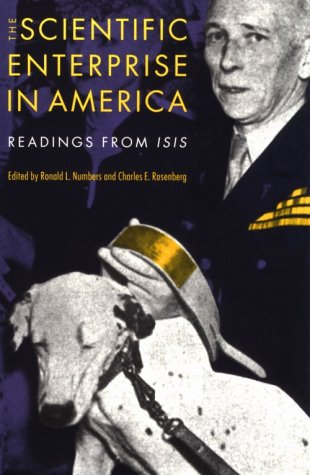 9780226608389: The Scientific Enterprise in America: Readings from Isis