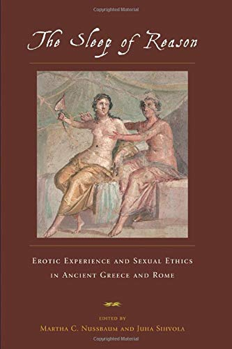 9780226609157: The Sleep of Reason: Erotic Experience and Sexual Ethics in Ancient Greece and Rome