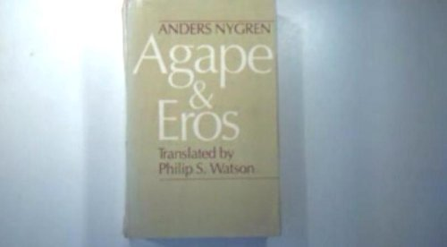 9780226610788: Agape and Eros