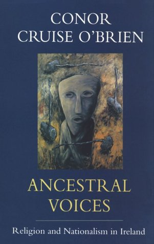 9780226616520: Ancestral Voices: Religion and Nationalism in Ireland