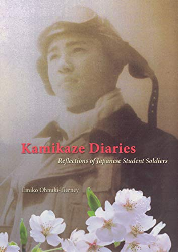 9780226619507: Kamikaze Diaries: Reflections of Japanese Student Soldiers