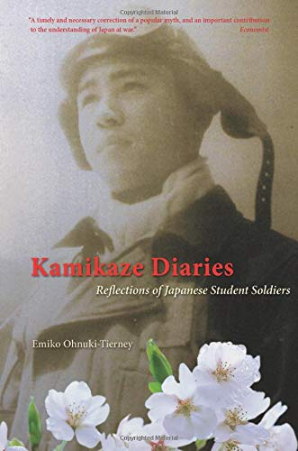 9780226619514: Kamikaze Diaries: Reflections of Japanese Student Soldiers