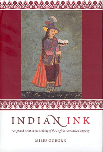 9780226620411: Indian Ink: Script and Print in the Making of the English East India Company