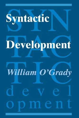 Syntactic Development (0226620778) by O'Grady, William