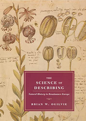 9780226620879: The Science of Describing: Natural History in Renaissance Europe