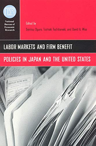 9780226620947: Labor Markets and Firm Benefit Policies in Japan and the United States (National Bureau of Economic Research Conference Report)