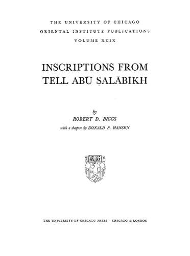 INSCRIPTIONS FROM TELL ABU SALABIKH.: Biggs, Robert D.