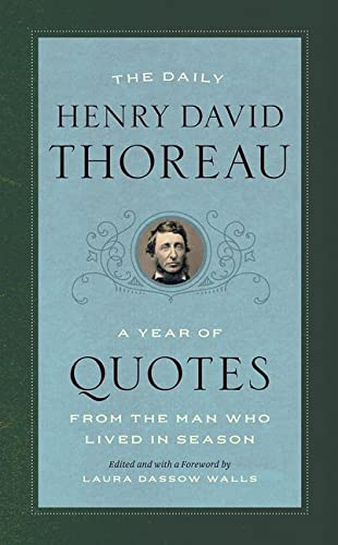 9780226624969: The Daily Henry David Thoreau: A Year of Quotes from the Man Who Lived in Season