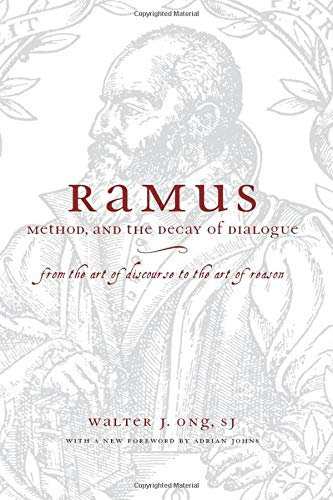 9780226629766: Ramus, Method, and the Decay of Dialogue: From the Art of Discourse to the Art of Reason