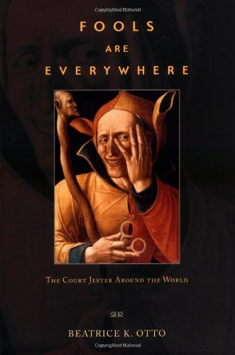 9780226640914: Fools Are Everywhere: The Court Jester Around the World