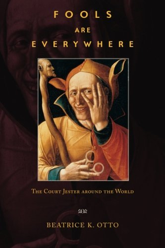 9780226640921: Fools Are Everywhere: The Court Jester around the World