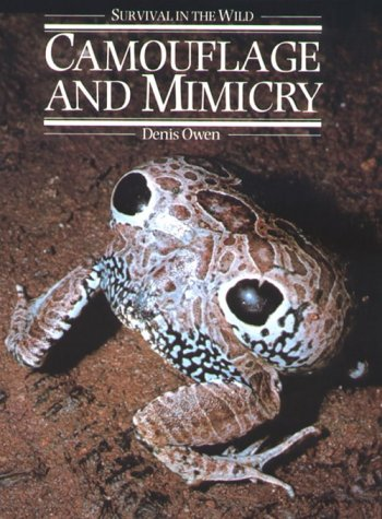 Camouflage and Mimicry (Phoenix Series): Denis Owen