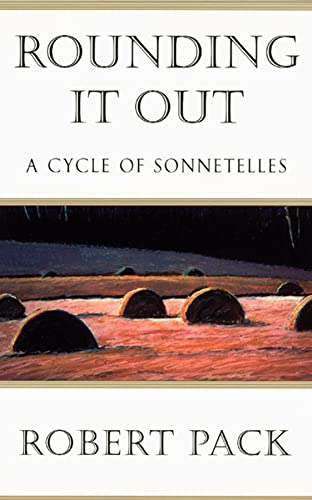 9780226644103: Rounding It Out: A Cycle of Sonnetelles