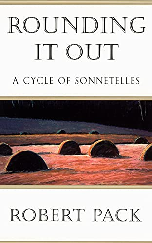 9780226644110: Rounding It Out: A Cycle of Sonnetelles