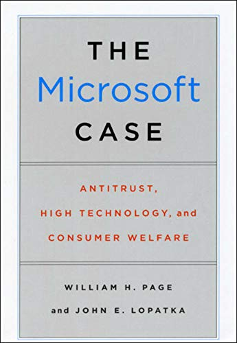9780226644646: The Microsoft Case: Antitrust, High Technology and Consumer Welfare