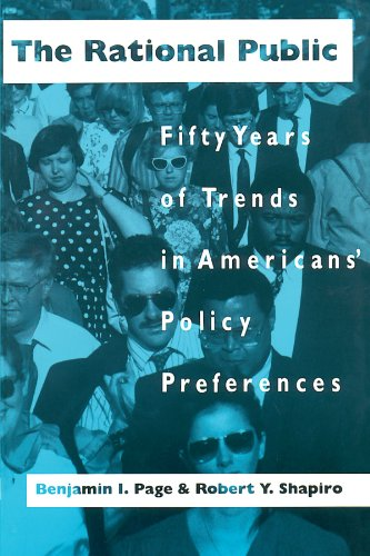 The rational public : fifty years of trends in Americans' policy preferences.: Page, Benjamin ...