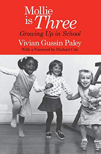 Mollie Is Three : Growing up in: Vivian Gussin Paley