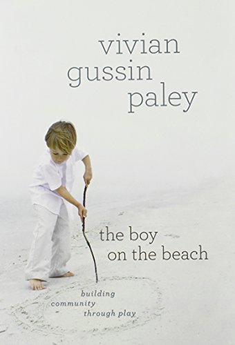 9780226645032: The Boy on the Beach: Building Community through Play