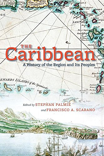 9780226645063: The Caribbean: A History of the Region and Its Peoples