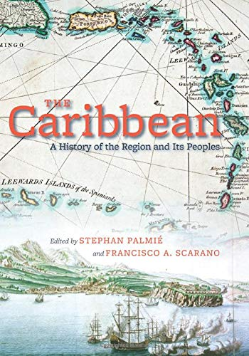 9780226645087: The Caribbean: A History of the Region and Its Peoples