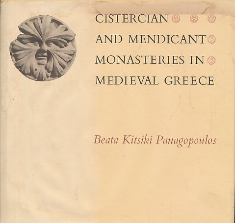 9780226645445: Cistercian and mendicant monasteries in medieval Greece