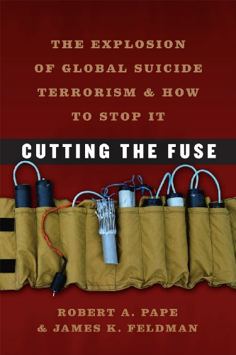 9780226645650: Cutting the Fuse: The Explosion of Global Suicide Terrorism and How to Stop It