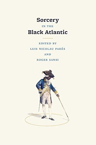 9780226645780: Sorcery in the Black Atlantic