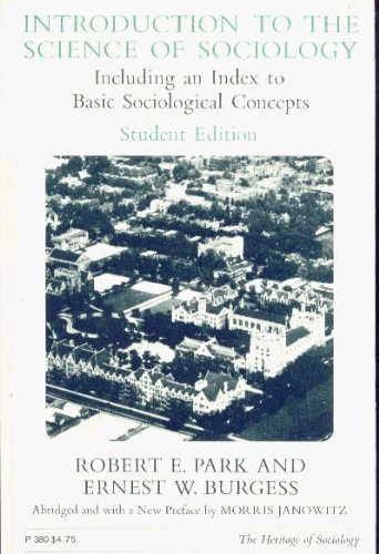9780226646060: Introduction to the Science of Sociology (Heritage of Society S.)