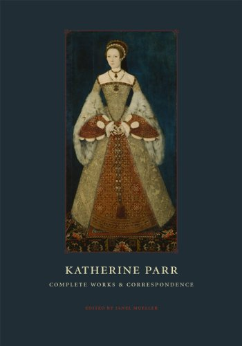 9780226647241: Katherine Parr: Complete Works and Correspondence