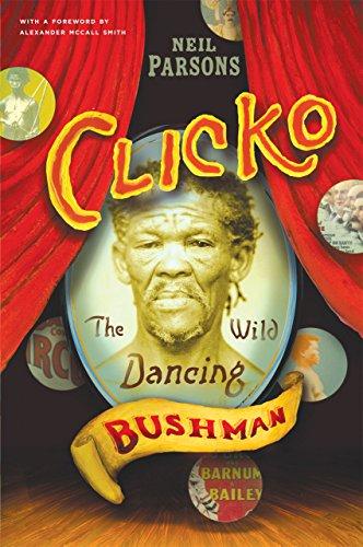 9780226647425: Clicko: The Wild Dancing Bushman